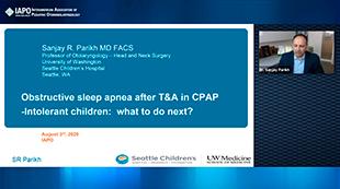 Tudo sobre OSA e mais além: OSA persistente pós adenotonsilectomia e crianças intolerantes à CPAP. O que há de novo?